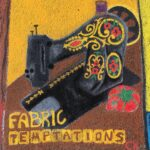Fabric Temptations